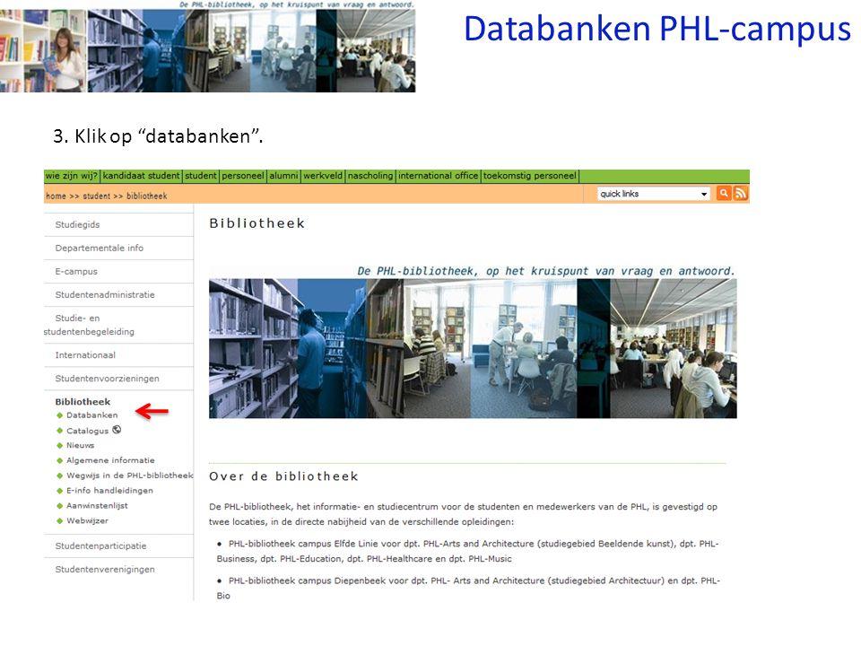 3. Klik op databanken . Databanken PHL-campus