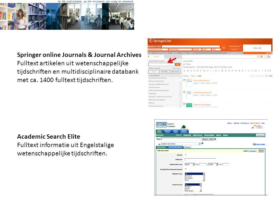Academic Search Elite Fulltext informatie uit Engelstalige wetenschappelijke tijdschriften.