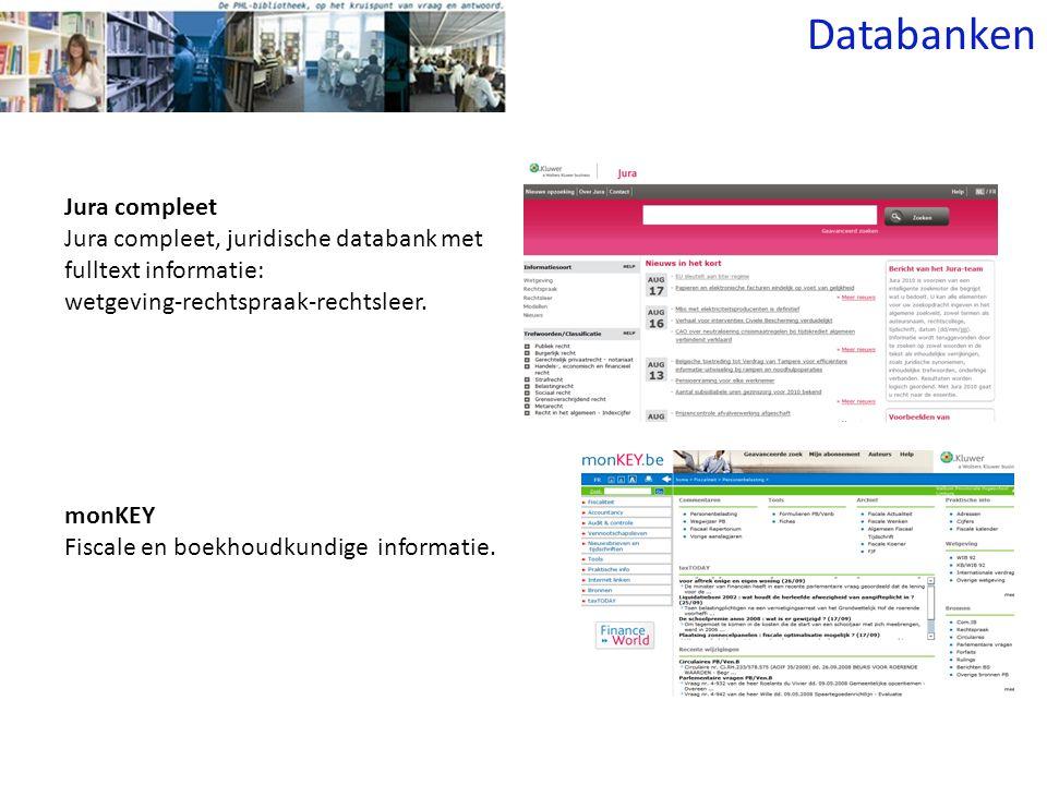 Jura compleet Jura compleet, juridische databank met fulltext informatie: wetgeving-rechtspraak-rechtsleer.
