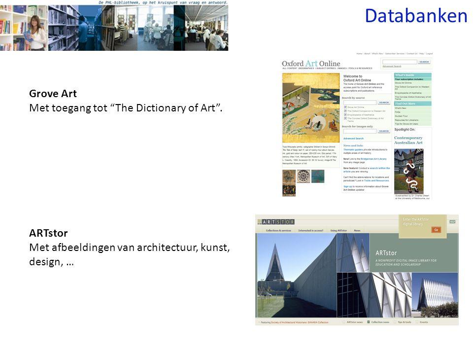 """Grove Art Met toegang tot """"The Dictionary of Art"""". ARTstor Met afbeeldingen van architectuur, kunst, design, … Databanken"""
