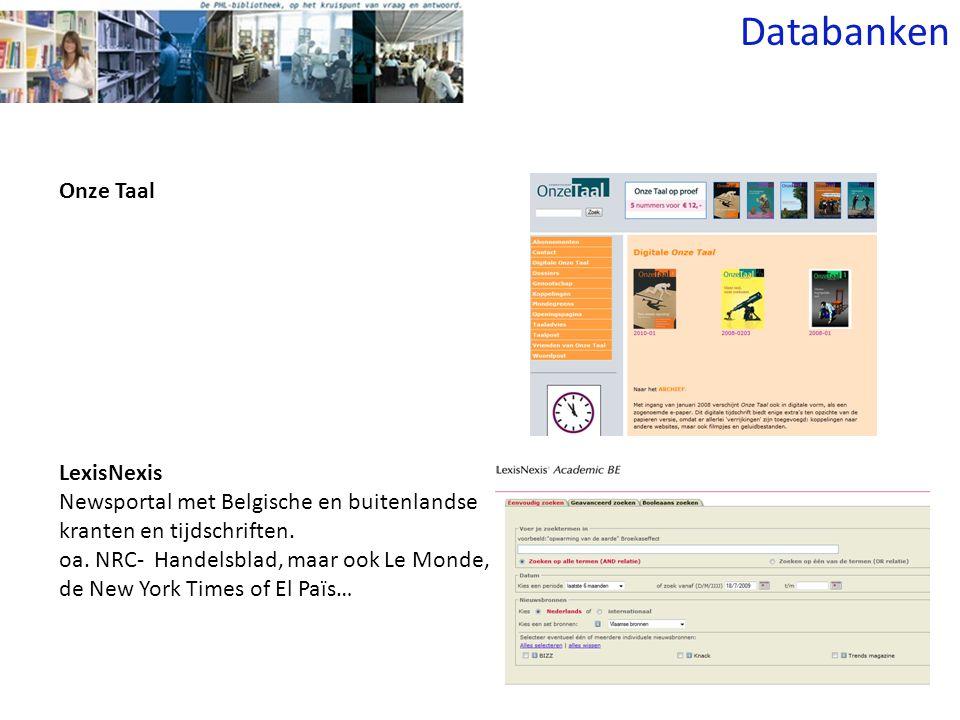 LexisNexis Newsportal met Belgische en buitenlandse kranten en tijdschriften.