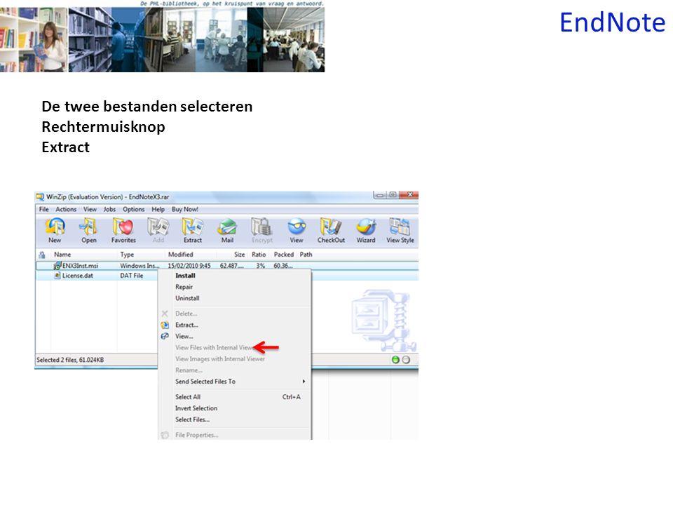 De twee bestanden selecteren Rechtermuisknop Extract EndNote