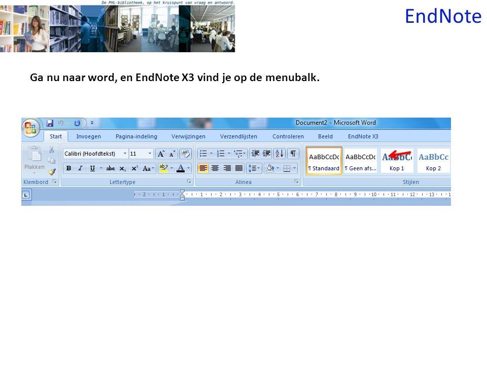 EndNote Ga nu naar word, en EndNote X3 vind je op de menubalk.