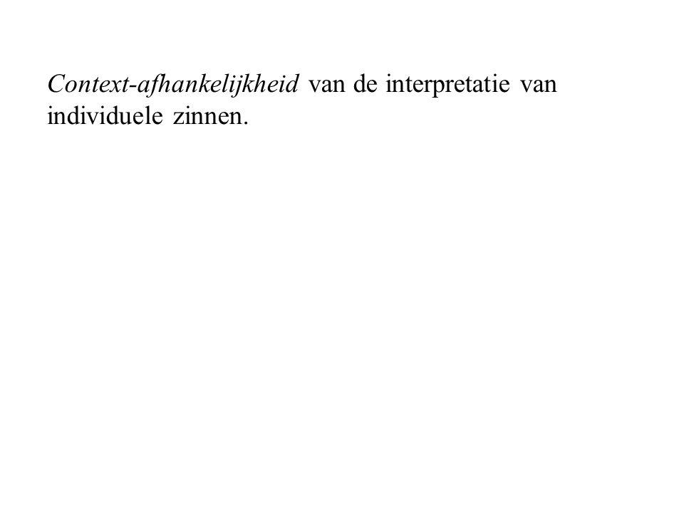 Context-afhankelijkheid van de interpretatie van individuele zinnen.