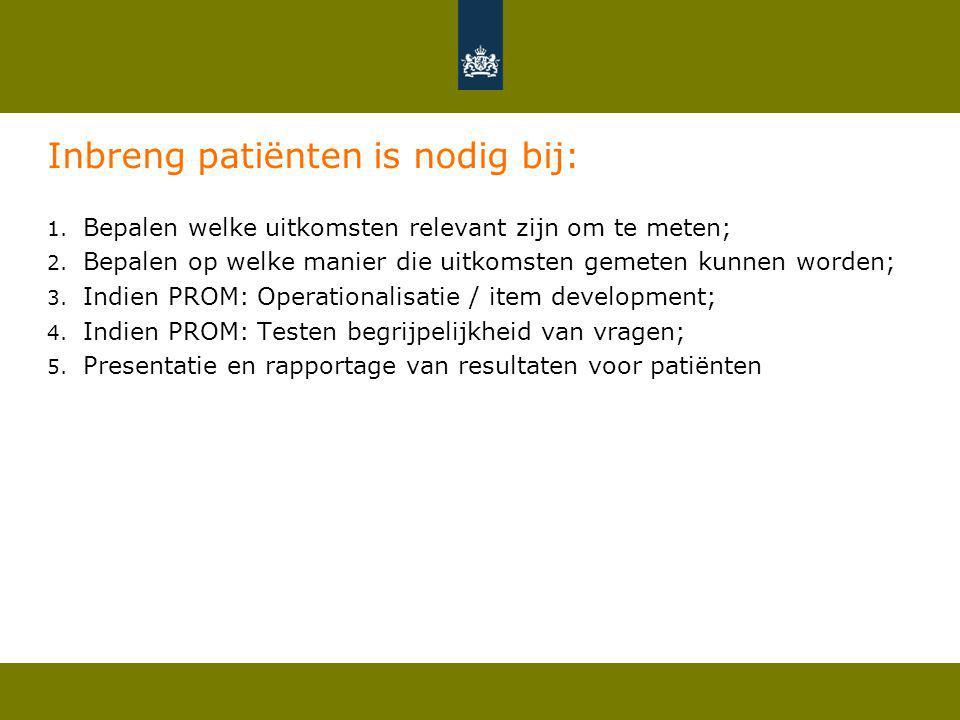 Onderzoek patiëntgerichtheid PROMs (n= 196 PROMs) Bron: Bianca Wiering, Diana Delnoij, Dolf de Boer.