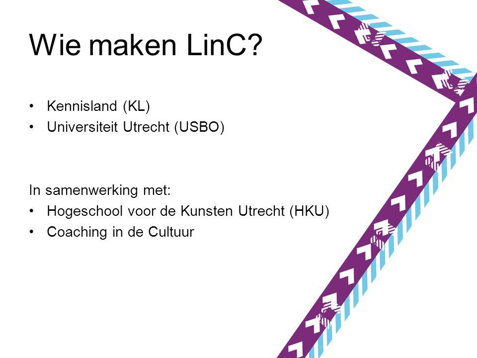 Wie maken LinC.