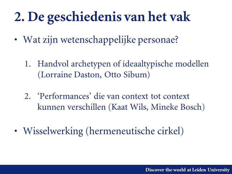Discover the world at Leiden University 2. De geschiedenis van het vak