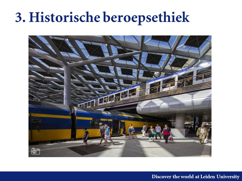 Discover the world at Leiden University 3. Historische beroepsethiek