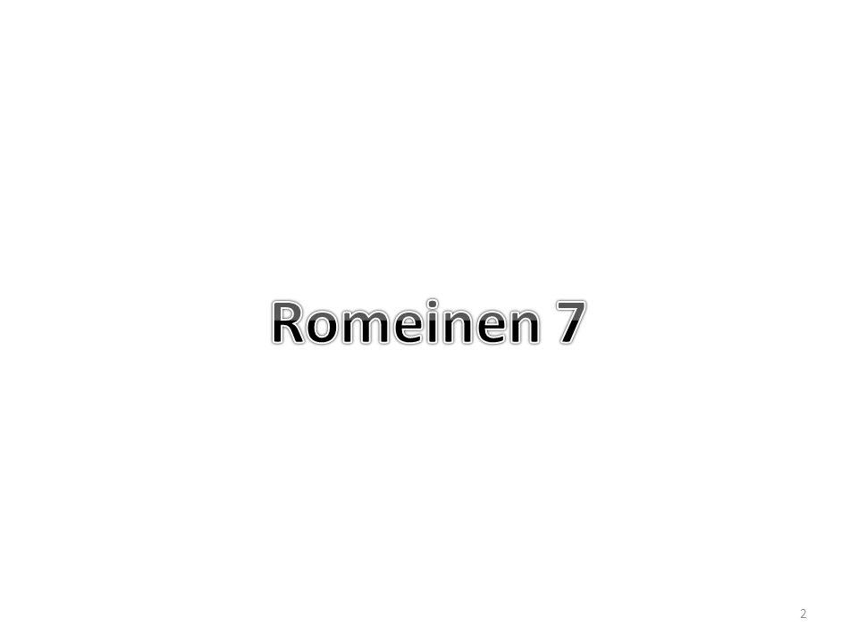 Romeinen 7 21 Zo vind ik dan deze regel: 3