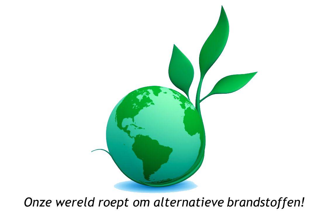 Onze wereld roept om alternatieve brandstoffen!