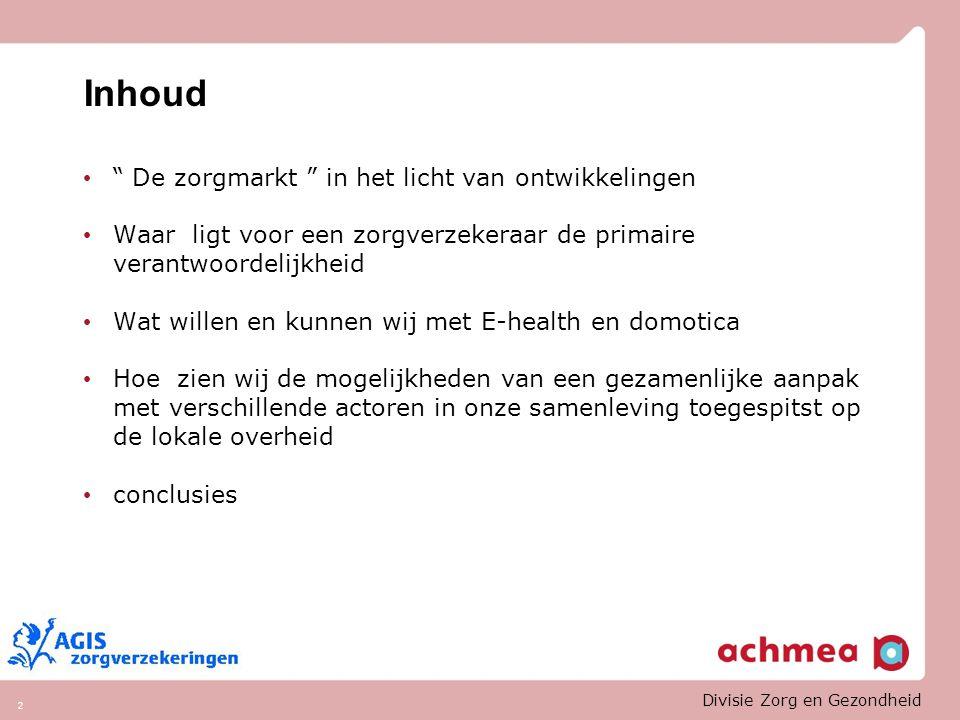 Divisie Zorg en Gezondheid 23 Enkele belangrijke toepassingen zijn opgenomen in het volgende overzicht van de Domotica domeinen.