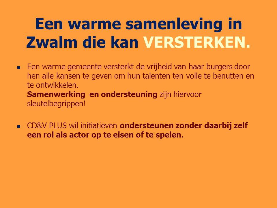 Een warme samenleving in Zwalm die kan VERSTERKEN.
