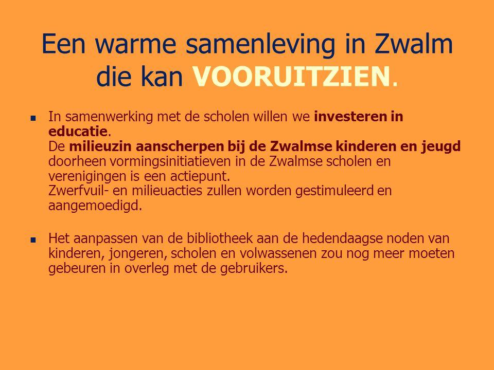 Een warme samenleving in Zwalm die kan VOORUITZIEN.