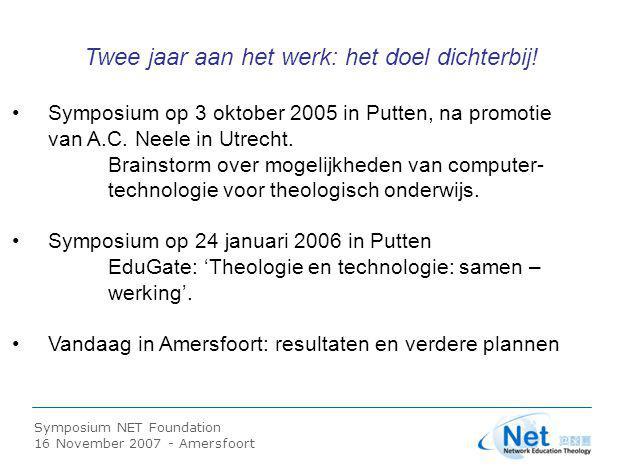 Symposium NET Foundation 16 November 2007 - Amersfoort EduGate 2006: M.J.