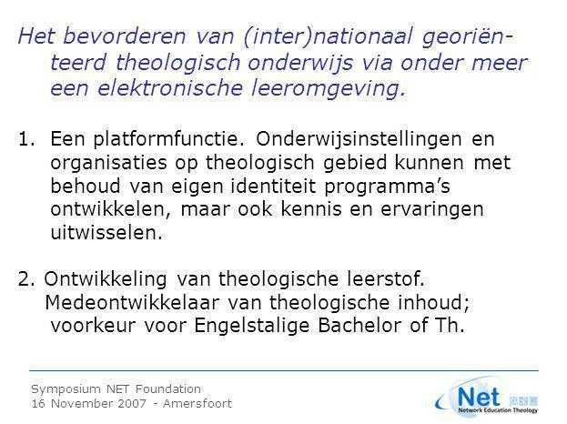 Symposium NET Foundation 16 November 2007 - Amersfoort Per 1 november 2006 een bureaudirecteur: ir.