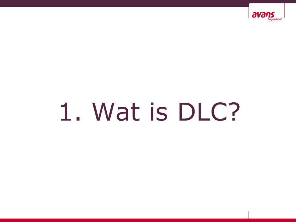 2. Waarom DLC?