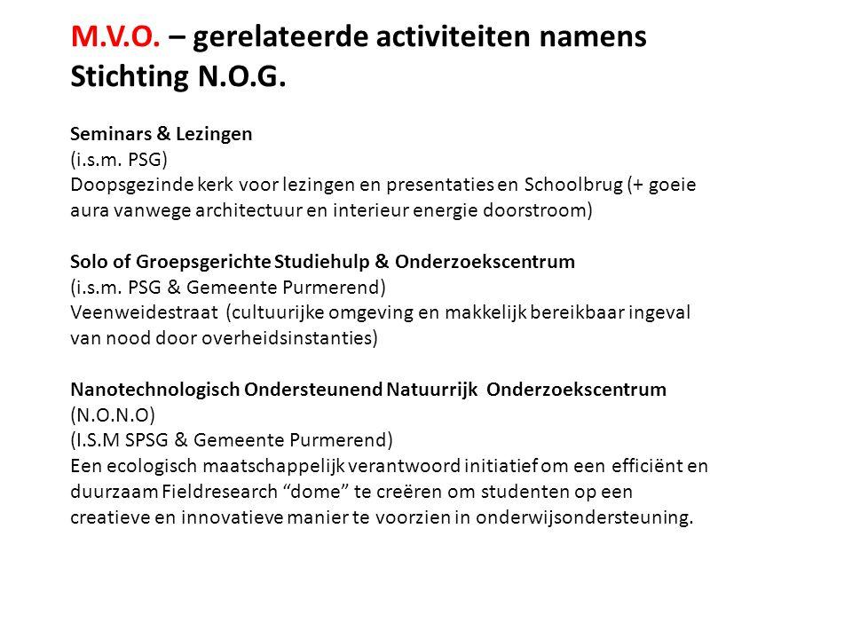 M.V.O. – gerelateerde activiteiten namens Stichting N.O.G.