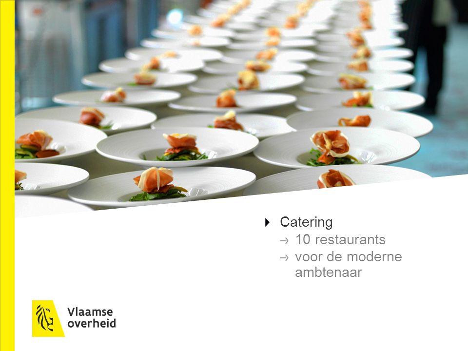Catering 10 restaurants voor de moderne ambtenaar