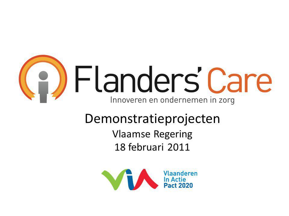 Opdrachtverklaring Flanders' Care Op een aantoonbare wijze en door innovatie het aanbod van kwaliteitsvolle zorg verbeteren en verantwoord ondernemerschap in de zorgeconomie stimuleren.