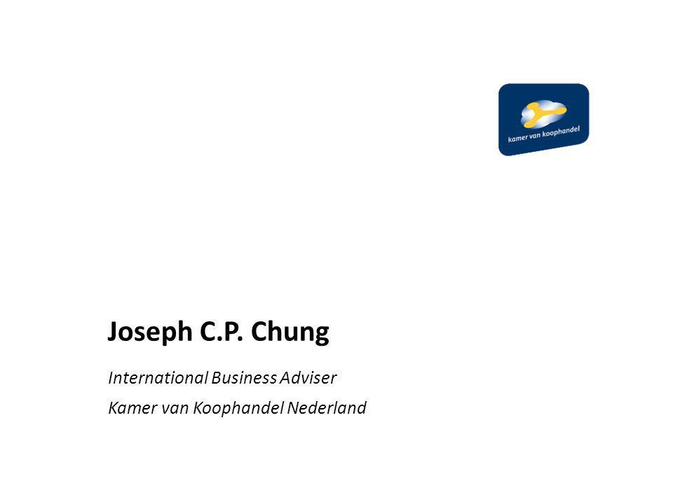 Joseph C.P. Chung International Business Adviser Kamer van Koophandel Nederland