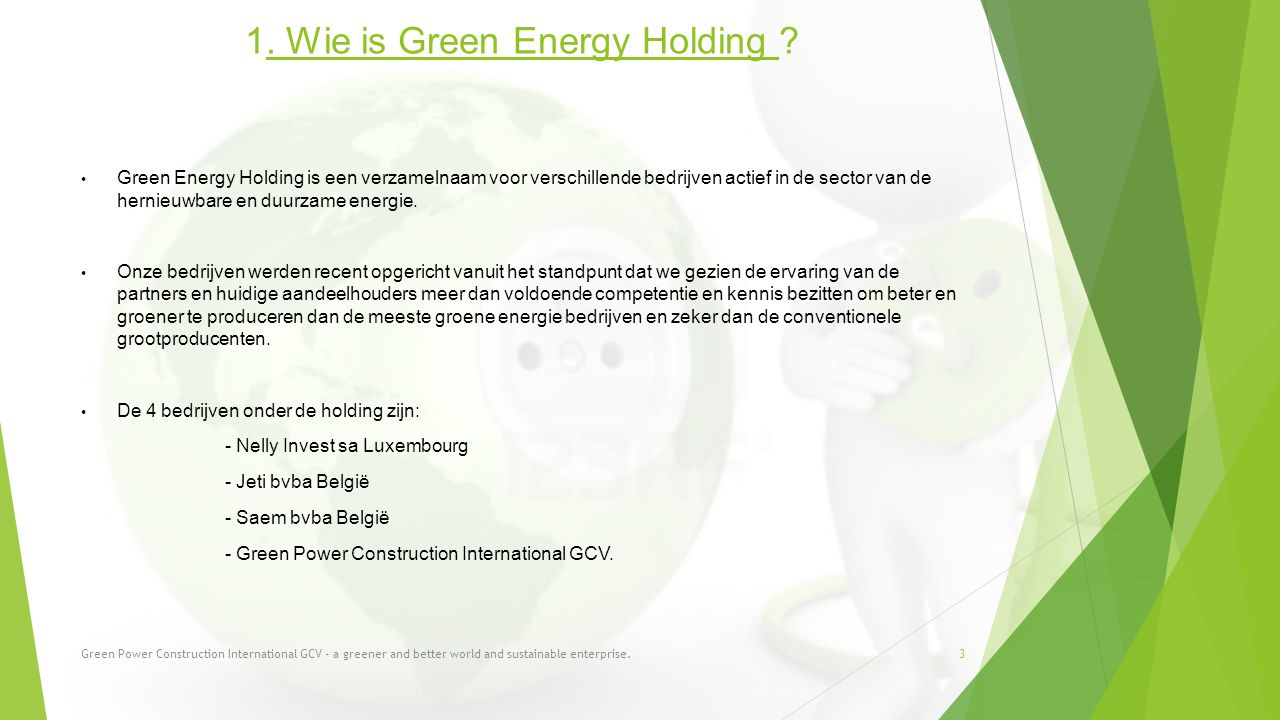 1.Wie is Green Energy Holding .