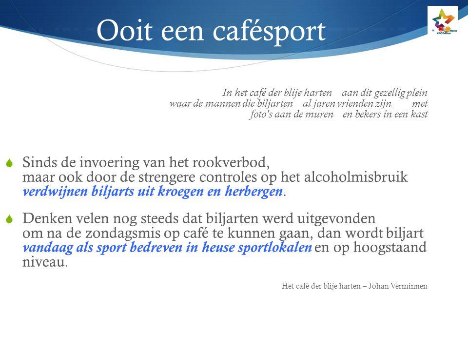 Sociale rol  Het maatschappelijk karakter van de sport wordt onderschat, zeker waar het om de biljartsport gaat.