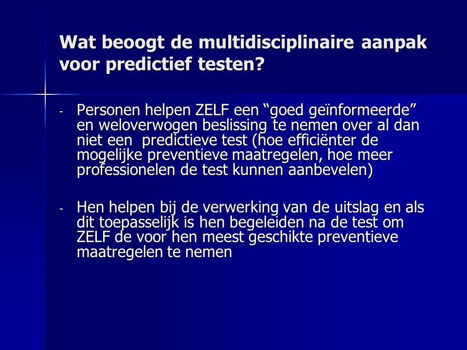 Onderzoek naar de psychologische aspecten van predictief testen - Voor neurodegeneratieve aandoeningen (o.m.