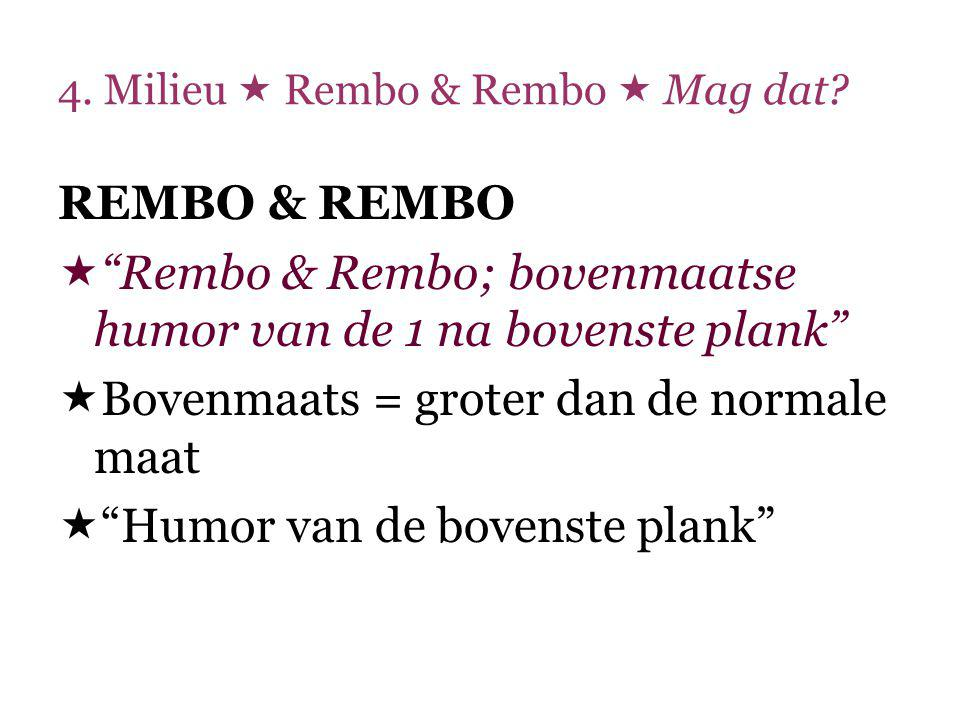 4.Milieu  Rembo & Rembo  Mag dat.