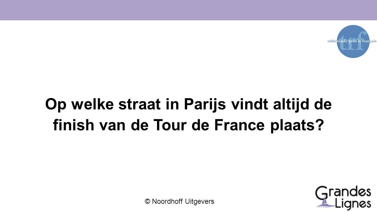 © Noordhoff Uitgevers Op welke straat in Parijs vindt altijd de finish van de Tour de France plaats?