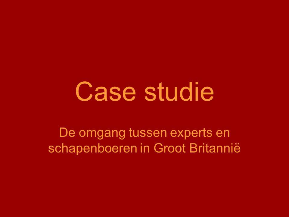 Case studie De omgang tussen experts en schapenboeren in Groot Britannië