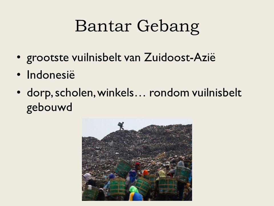 Bantar Gebang grootste vuilnisbelt van Zuidoost-Azië Indonesië dorp, scholen, winkels… rondom vuilnisbelt gebouwd