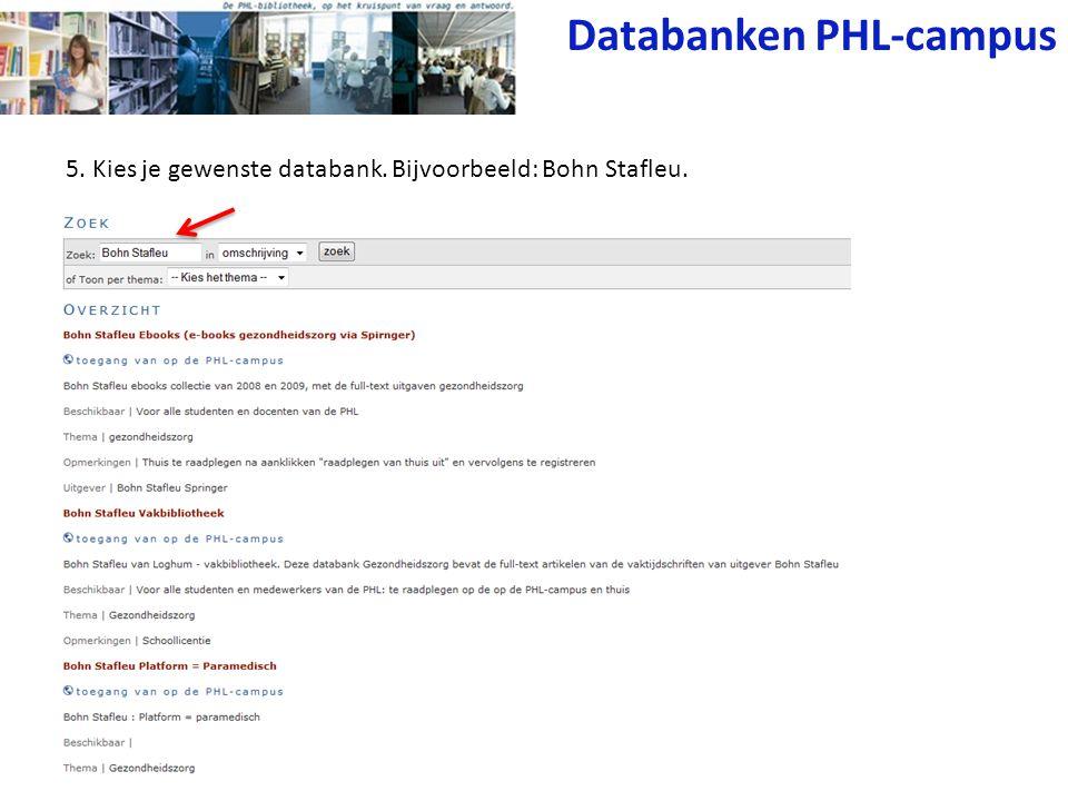 5. Kies je gewenste databank. Bijvoorbeeld: Bohn Stafleu. Databanken PHL-campus