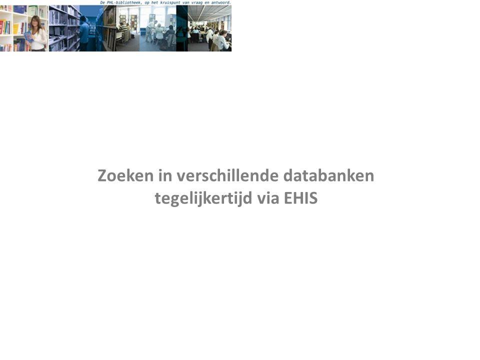 Zoeken in verschillende databanken tegelijkertijd via EHIS