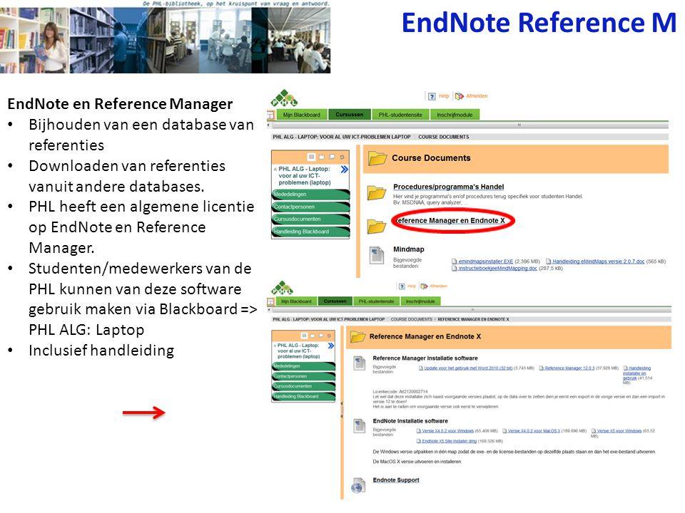 EndNote en Reference Manager Bijhouden van een database van referenties Downloaden van referenties vanuit andere databases.