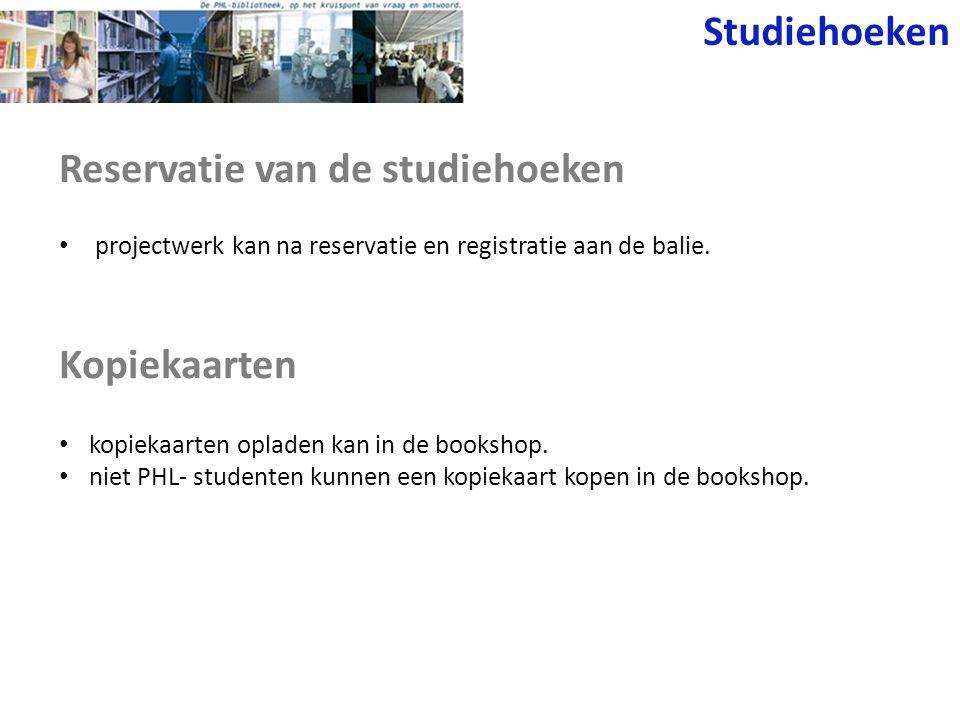 Reservatie van de studiehoeken projectwerk kan na reservatie en registratie aan de balie.