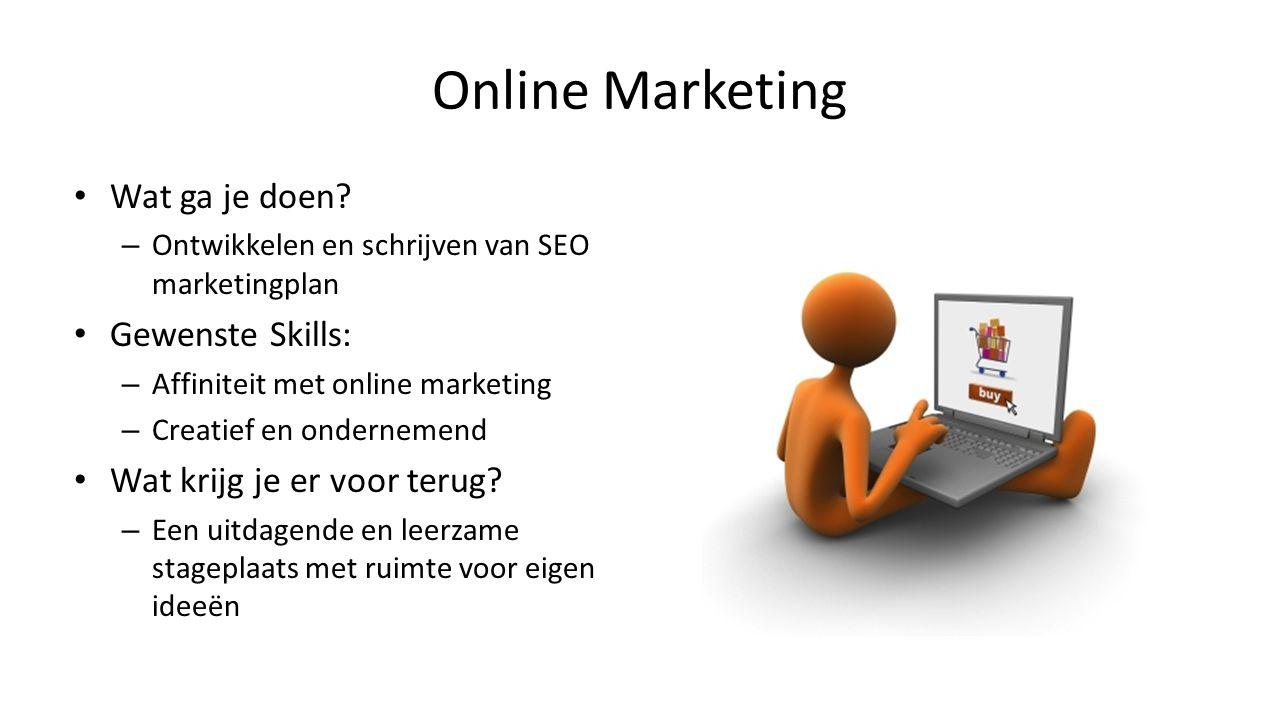 Marketing en communicatie Wat ga je doen.