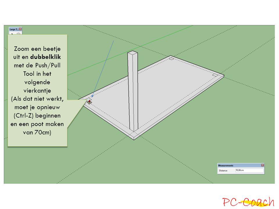 Zoom een beetje uit en dubbelklik met de Push/Pull Tool in het volgende vierkantje (Als dat niet werkt, moet je opnieuw (Ctrl-Z) beginnen en een poot