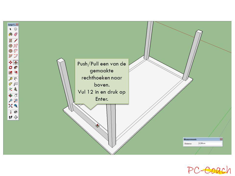 Push/Pull een van de gemaakte rechthoeken naar boven. Vul 12 in en druk op Enter. Push/Pull een van de gemaakte rechthoeken naar boven. Vul 12 in en d