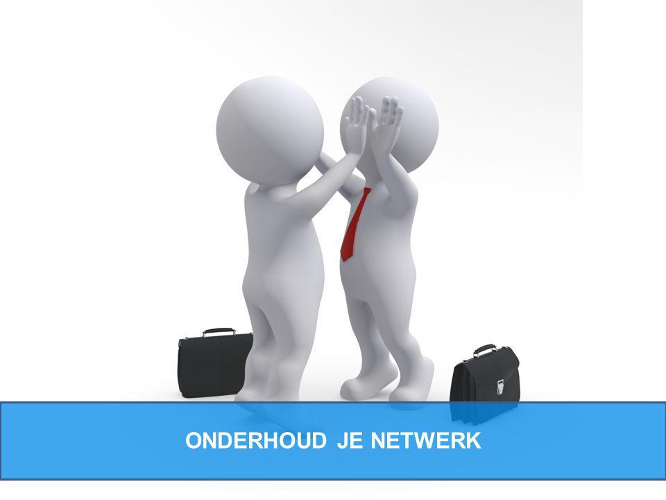 ONDERHOUD JE NETWERK