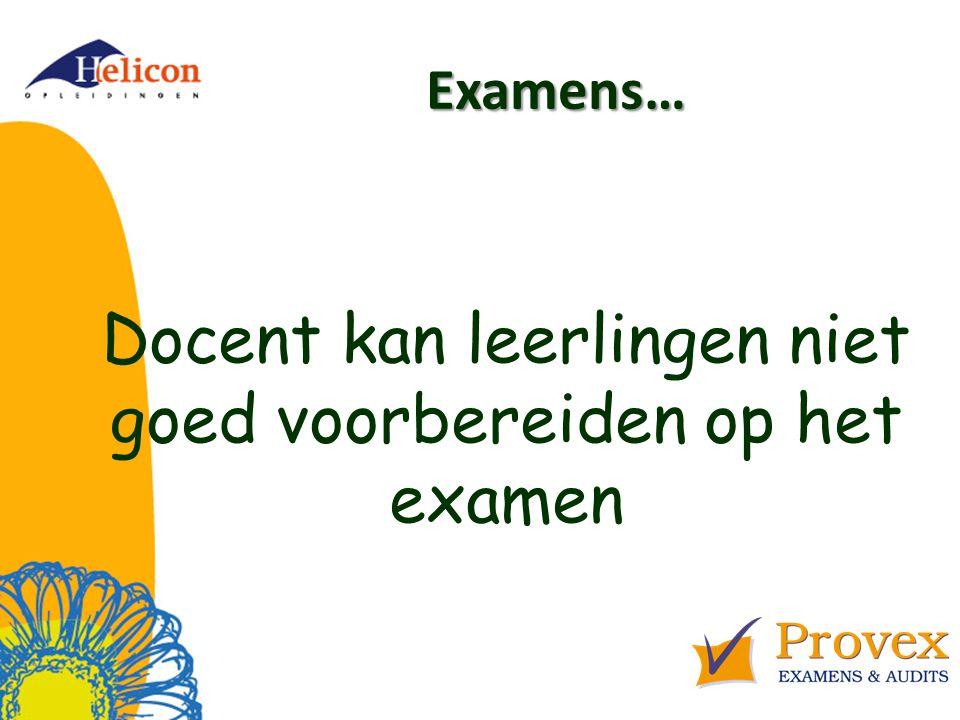 Examens… Docent kan leerlingen niet goed voorbereiden op het examen