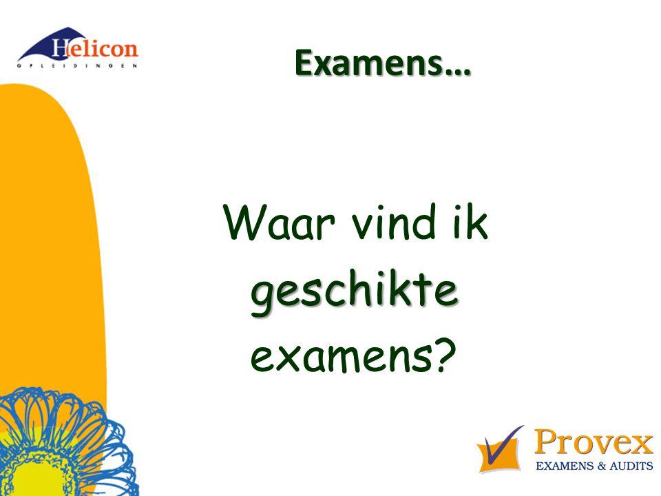 Examens… Hoe komen we tot onafhankelijkheid in afname / beoordeling / verantwoording ?