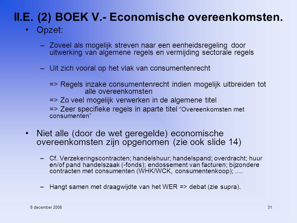 8 december 200831 II.E. (2) BOEK V.- Economische overeenkomsten.
