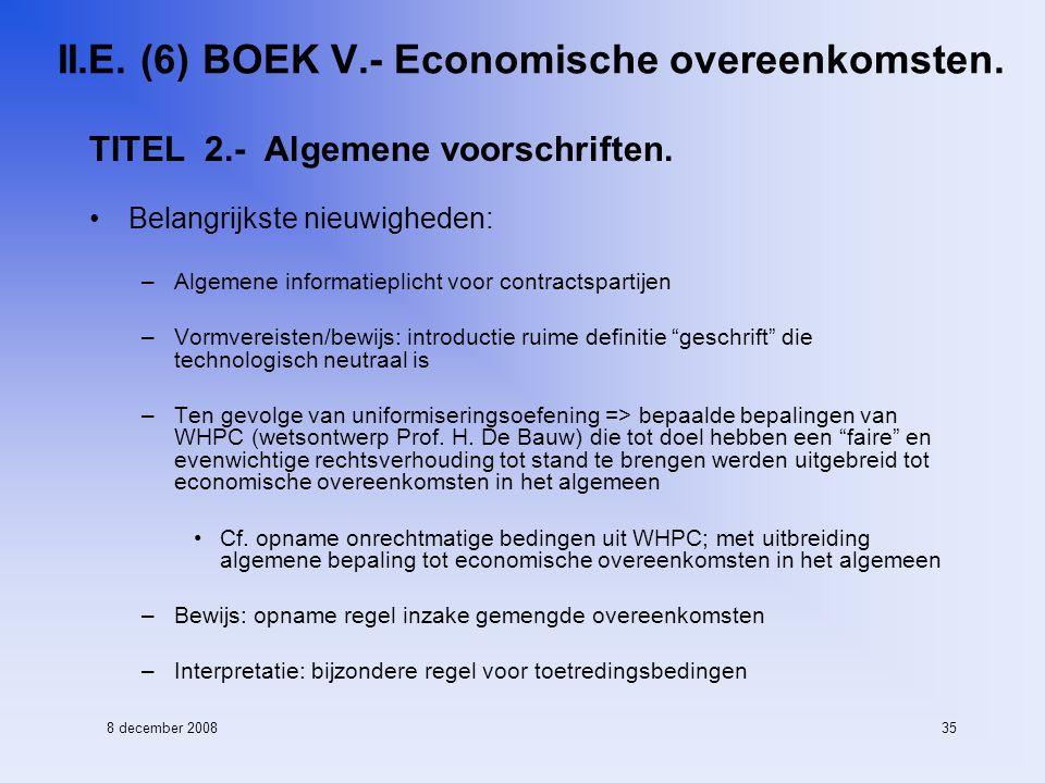 8 december 200835 II.E. (6) BOEK V.- Economische overeenkomsten.