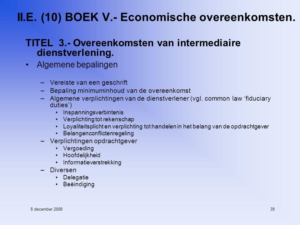 8 december 200839 II.E. (10) BOEK V.- Economische overeenkomsten.