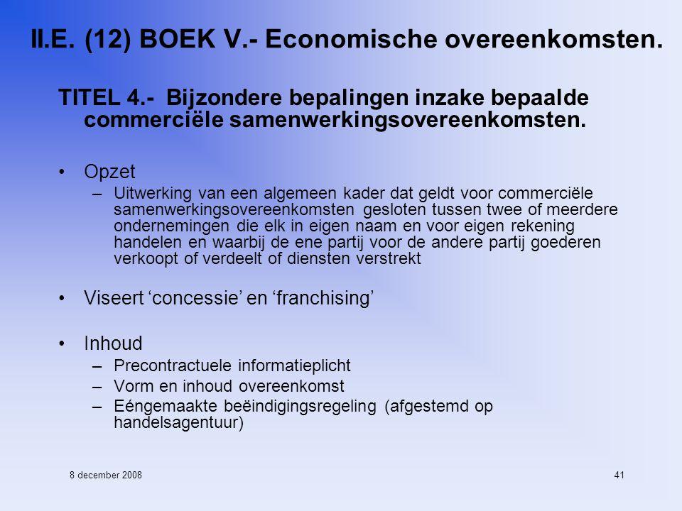 8 december 200841 II.E. (12) BOEK V.- Economische overeenkomsten.