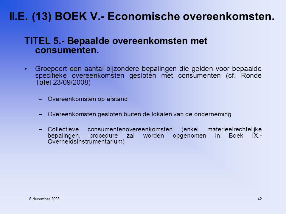 8 december 200842 II.E. (13) BOEK V.- Economische overeenkomsten.