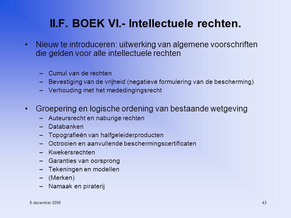 8 december 200843 II.F. BOEK VI.- Intellectuele rechten.