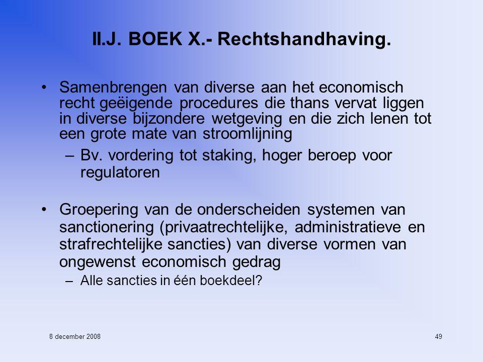 8 december 200849 II.J. BOEK X.- Rechtshandhaving.