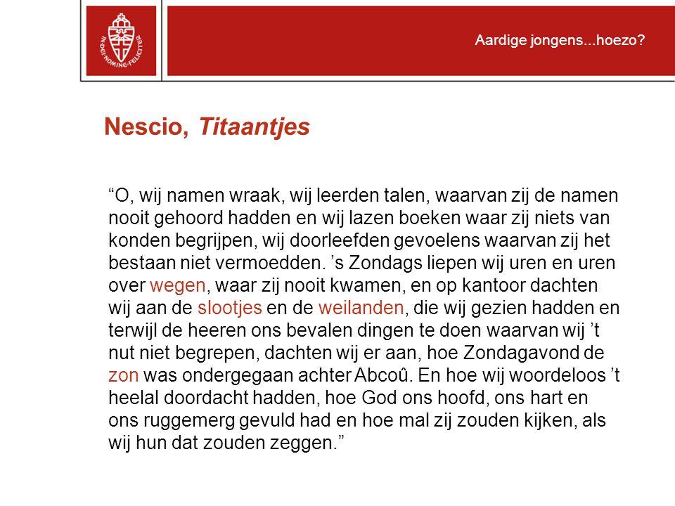 Nescio, Titaantjes Aardige jongens...hoezo.