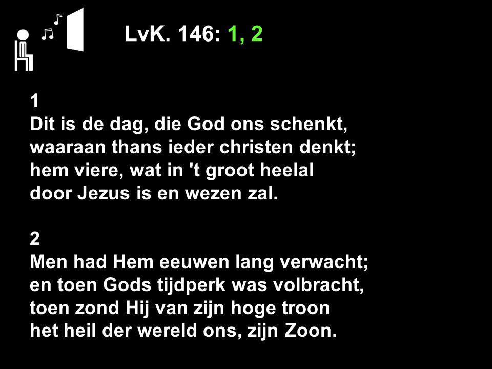 Psalm 132: 7, 11 11 Daar zal Ik David, door Mijn kracht, Een hoorn van rijkdom, eer en macht Doen rijzen uit zijn nageslacht.